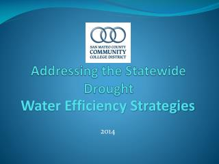 Addressing the Statewide Drought