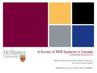 A Survey of REB Systems in Canada (CAREB AGM Montreal 2014)