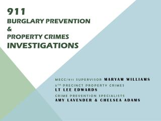 911 Burglary Prevention &  Property crimes Investigations