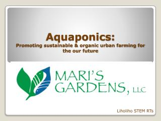 Aquaponics : Promoting sustainable & organic urban farming for the  our future
