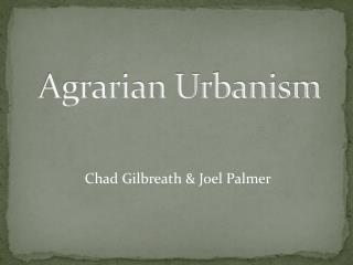 Agrarian Urbanism