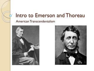 Intro to Emerson and Thoreau