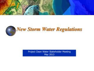 New Storm Water  Regulations