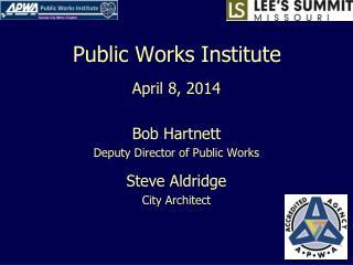 Public Works Institute