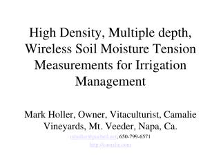 High Density, Multiple depth, Wireless Soil Moisture Tension Measurements for Irrigation Management