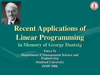 recent applications of linear programming in memory of george ...