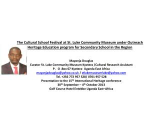The Cultural School Festival at St. Luke Community Museum under Outreach Heritage Education program for Secondary Schoo
