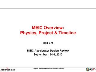 MEIC Overview:  Physics, Project & Timeline