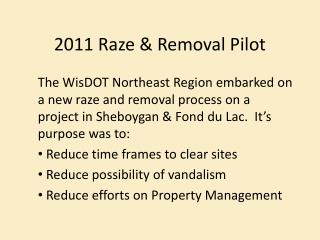 2011 Raze & Removal Pilot