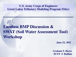U.S. Army Corps of Engineers Great Lakes Tributary Modeling Program 516(e)