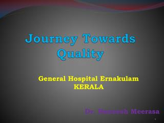 Journey Towards Quality