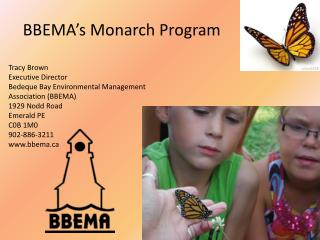 BBEMA's Monarch Program