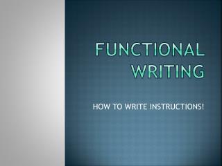 FUNCTIONAL WRITING