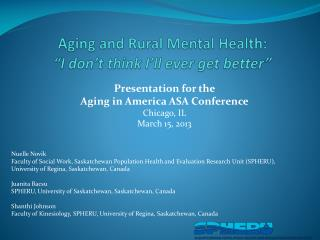 Aging and Rural Mental Health:   �I don�t think I�ll ever get better�