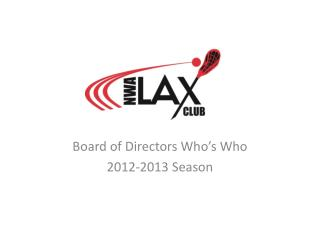 Board of Directors Who's Who 2012-2013 Season