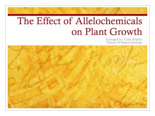 The Effect of Allelochemicals on Plant Growth