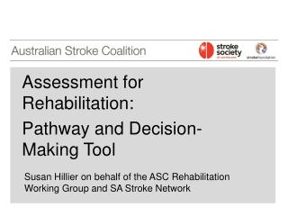 Assessment for Rehabilitation:  Pathway and Decision-Making Tool