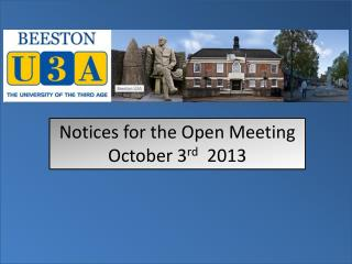 Notices for the Open Meeting  October 3 rd   2013