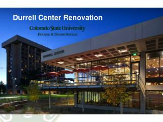 Durrell Center Renovation