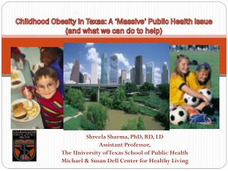 Childhood Obesity in Texas: A 'Massive' Public Health Issue (and what we can do to help)