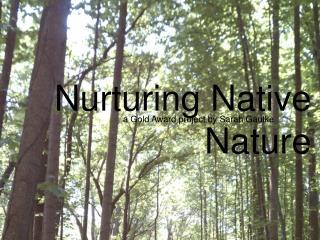 Nurturing Native Nature