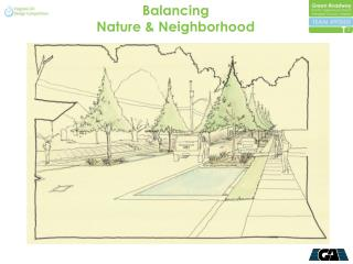 Balancing   Nature & Neighborhood