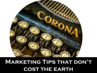 Marketing Tips that don't cost the earth