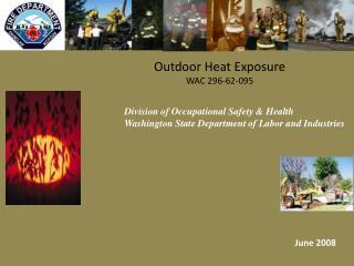 Outdoor Heat Exposure WAC 296-62-095