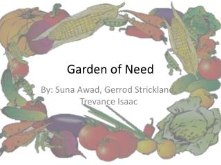 Garden of Need