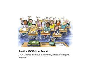 Practice SAC Written Report