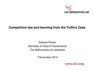 Competition law and learning from the  Tuffins Case