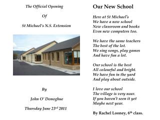 The Official Opening  Of     St Michael's N.S. Extension