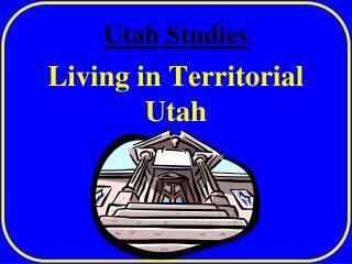 Utah Studies