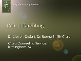 Potent Parenting