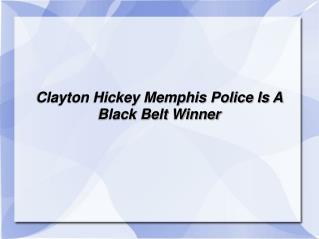 clayton hickey is a black belt winner
