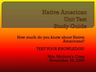 Native American Unit Test Study Guide
