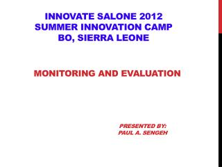 Innovate salone 2012 summer Innovation camp  Bo, Sierra Leone