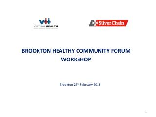 BROOKTON HEALTHY COMMUNITY FORUM WORKSHOP