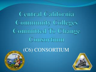 Central California Community Colleges  Committed To Change  Consortium