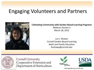 Engaging Volunteers and Partners