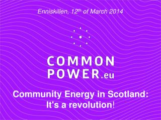 Community Energy in Scotland:  It's a revolution !