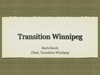 Transition Winnipeg