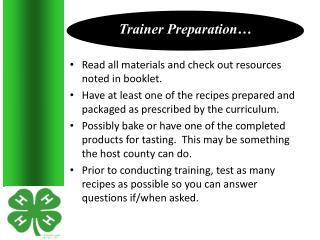 Trainer Preparation…