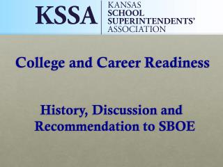 History, Discussion and Recommendation to SBOE