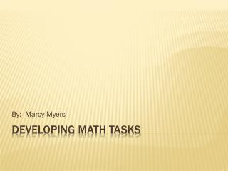 Developing Math Tasks