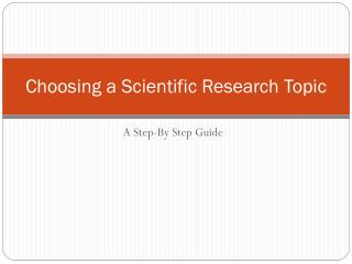Choosing a Scientific Research Topic