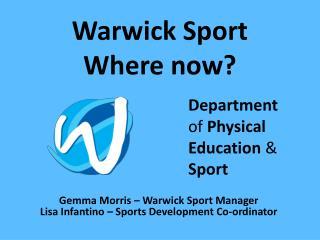 Warwick Sport Where now?