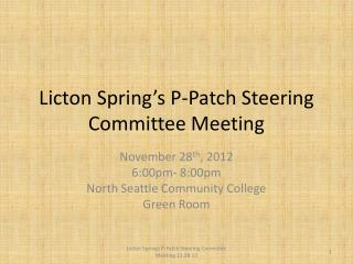 Licton  Spring's P-Patch Steering Committee Meeting