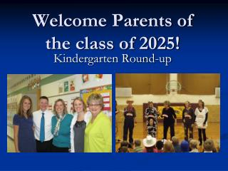 Welcome Parents of the class of 2025!