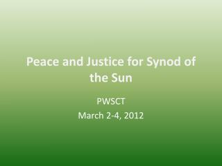 Peace and Justice for Synod of the Sun